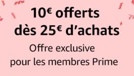 10€ de réduction à partir de 25€ d'achats chez amazon pour les prime