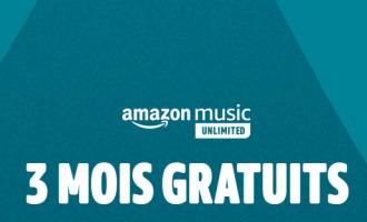 3 mois d'abonnement gratuits à Amazon Music Unlimited