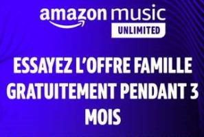 3 mois gratuits d'abonnement à Amazon Music Unlimited Famille