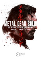 "ebook ""Metal Gear Solid : Une œuvre culte de Hideo Kojima"""