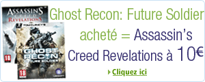 Ghost Recon: Future Soldier acheté = Assassin's Creed Revelation à 10€