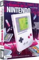 L'histoire de Nintendo volume 4 : La Game Boy