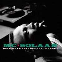 MC Solaar - Qui sème le vent récolte le tempo (CD)