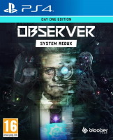 Observer: System Redux édition Day One (PS4)