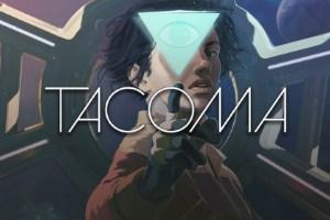 Tacoma (PC, Mac, Linux)