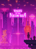 Tales of the Neon Sea (PC)