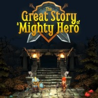 The Great Story of a Mighty Hero - Remastered (PC)