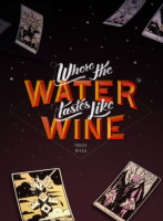 Where the Water Tastes Like Wine (PC)