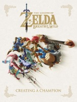 "Artbook ""Zelda Breath of The Wild : Creating a Champion"""